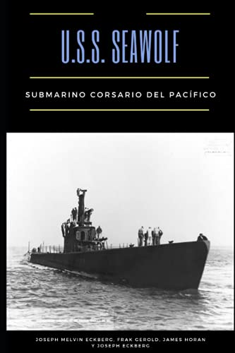 USS Seawolf: Submarino corsario del Pacífico
