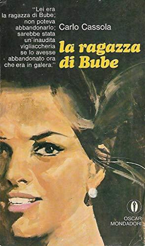 La ragazza di Bube Mondadori oscar 2