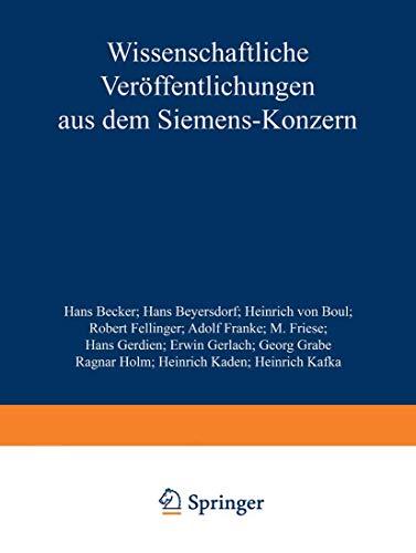 Wissenschaftliche Veröffentlichungen aus dem Siemens-Konzern: III. Band (Wissenschaftliche Veröffentlichungen aus dem Siemens-Konzern (3), Band 3)