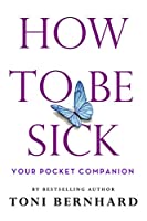 How to Be Sick: Your Pocket Companion
