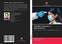 COVID19: Desafios e Possibilidades: Um Livro Editado com Abordagem Multi-Dimensional