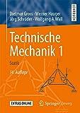 Technische Mechanik 1: Statik - Dietmar Gross