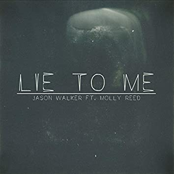 Lie To Me (feat. Molly Reed)