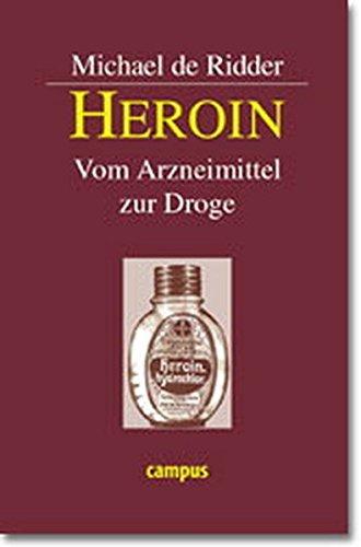 Heroin: Vom Arzneimittel zur Droge