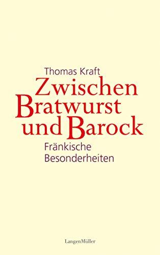 Zwischen Bratwurst und Barock: Fränkische Besonderheiten (Picus Lesereisen)