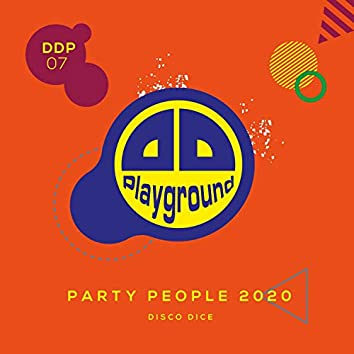 Disco Dice - Party People 2020