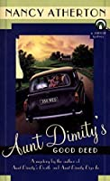 Aunt Dimity's Good Deed (An Aunt Dimity Mystery) by Nancy Atherton(1998-03-01)