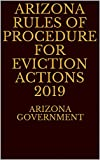 Arizona Rules of Procedure for Eviction Actions 2019 (English Edition)