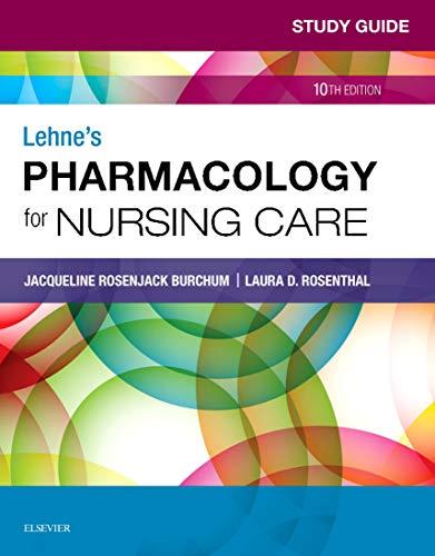 41mIooqeZnL - Study Guide for Lehne's Pharmacology for Nursing Care - eBook
