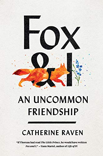 Compare Textbook Prices for Fox and I: An Uncommon Friendship  ISBN 9781954118003 by Raven, Catherine