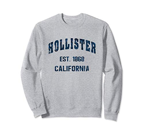 Hollister, California Home Souvenir . EST. 1868 Sudadera