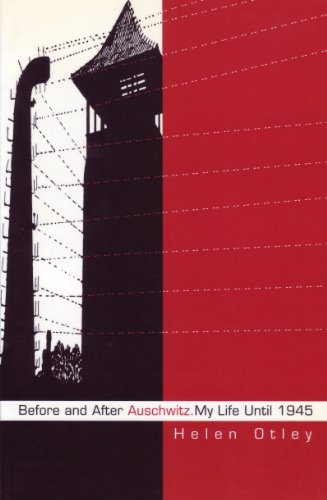 Before and After Auschwitz: My Life Until 1945 (Studies in Austrian Literature, Culture, and Thought. Biography, Autobiography, Memoirs Series.)