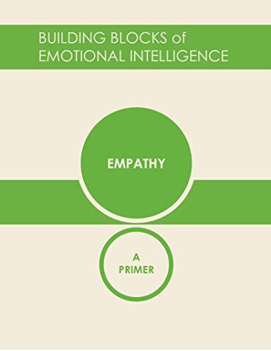 Empathy: A Primer (Building Blocks of Emotional Intelligence Book 6) (English Edition)