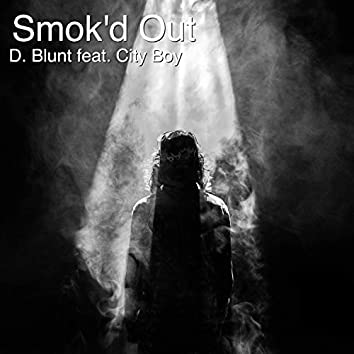 Smok'd Out (feat. City Boy)