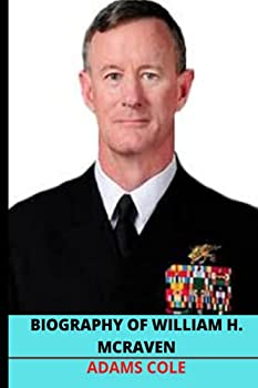 Biography of William H McRaven  Key Interesting facts about the Author   The Hero Code