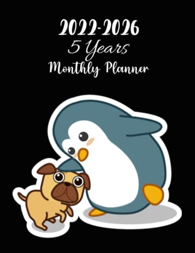 Pug and Penguin 2022-2026 5 Years Monthly Planner: At A Glance 60 Months Monthly Schedule Organizer & Agenda with US-Australia-Canada Holidays, Yearly ... Kawaii Pug and Penguin Theme| Xmas Gifts