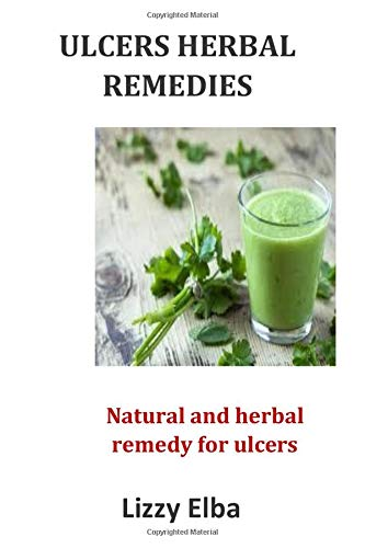Ulcers herbal remedies: Natural and herbal remedy for ulcers