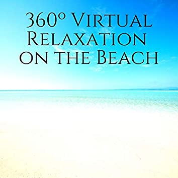 360º Virtual Relaxation on the Beach