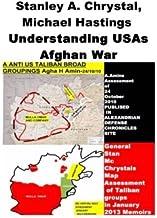 Stanley A. McChrystal , Michael Hastings -Understanding USAs Afghan War