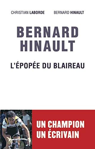 Bernard Hinault - L'épopée du blaireau (Sport) (French Edition)