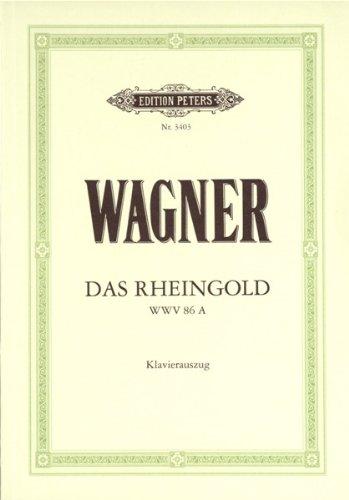 Das Rheingold (Oper in 4 Bildern) WWV 86a: Vorabend zum Ring des Nibelungen / Klavierauszug