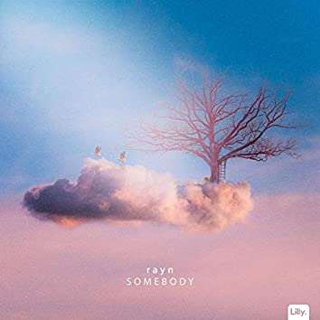 somebody (feat. RIIVER)