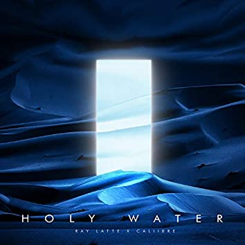 Holy Water (feat. Caliibre)