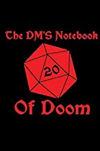DM's Notebook of Doom Spiral Notebook: (110 Pages, Lined paper, 6 x 9 size, Soft Glossy Cover)
