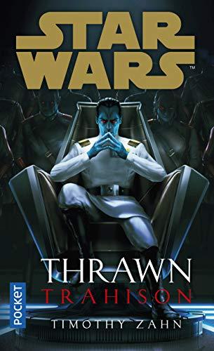 Star Wars - Thrawn tome 3 : Trahison (3)