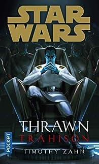 Star Wars : Thrawn : Trahison par Timothy Zahn