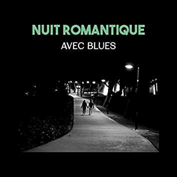 Nuit romantique avec blues: Après dîner, Vin rouge et sexe (Musique instrumentale de blues et rock, 2017 Meilleur ballades)