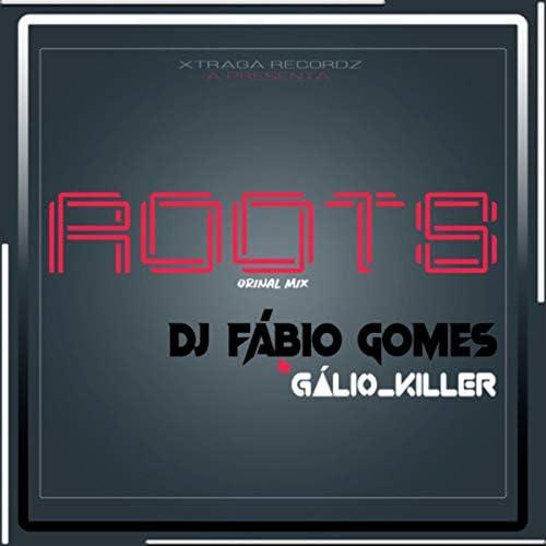 Gálio_Killer & Dj Fábio Gomes