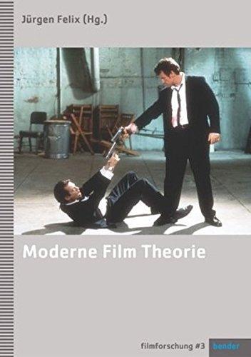 Moderne Film Theorie: Eine Einführung (Filmforschung)