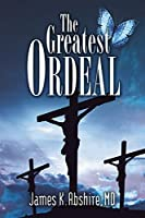The Greatest Ordeal