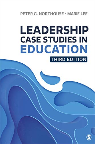 Leadership Case Studies in Education