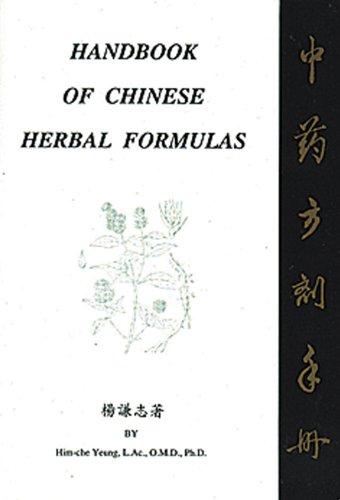 Handbook of Chinese Herbal Formulas