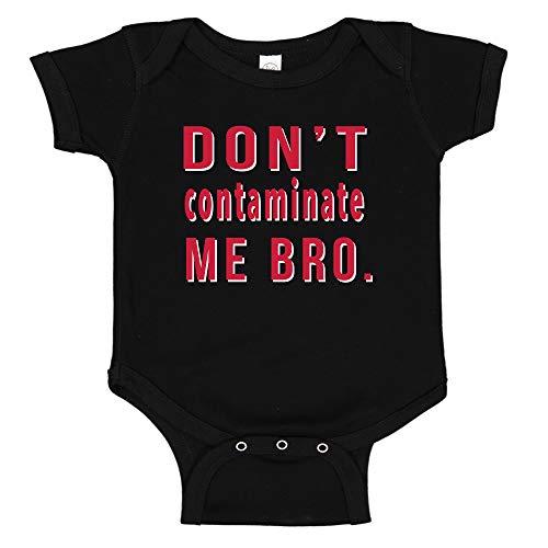 Ink Trendz Don't Contaminate Me Bro. Funny Baby Infant to Toddler one-Piece Bodysuit Romper (Newborn, Black)