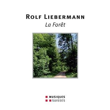 Liebermann: La Forêt
