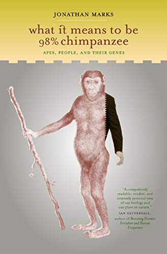 What it Means to be 98% Chimpanzee: Apes, People, and their Genes