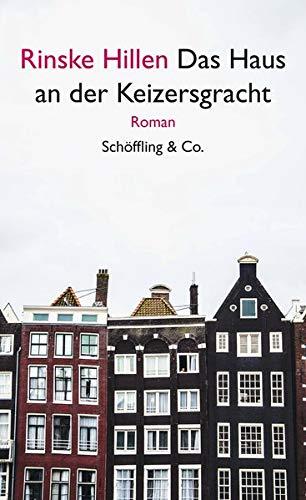 Buchseite und Rezensionen zu 'Das Haus an der Keizersgracht: Roman' von  Rinske Hillen