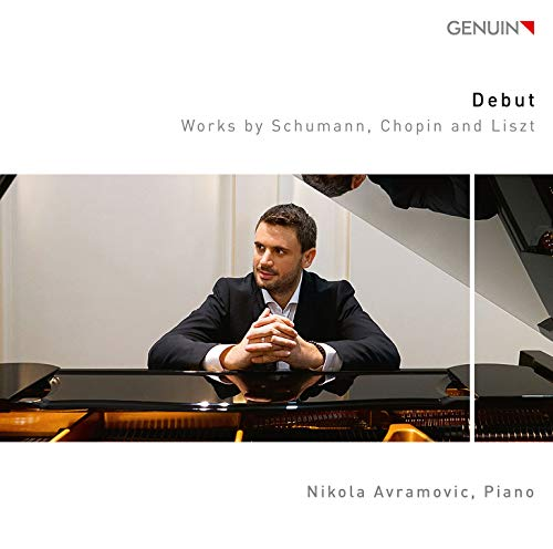 Schumann, Chopin, Liszt : Oeuvres pour piano. Avramovic.