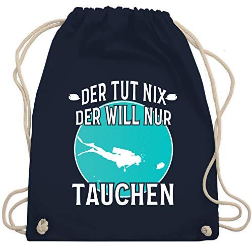 Shirtracer Wassersport - Der tut nix der will nur tauchen - Unisize - Navy Blau - turnbeutel taucher - WM110 - Turnbeutel und Stoffbeutel aus Baumwolle