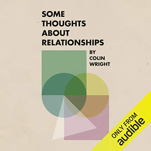 Some Thoughts About Relationships audiobook cover art