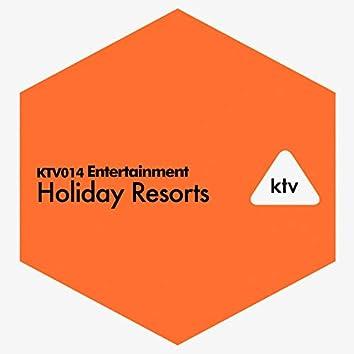 Entertainment - Holiday Resorts