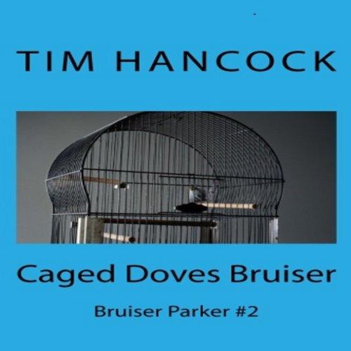 Caged Doves Bruiser Titelbild