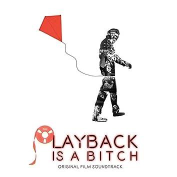 Playback Is a Bitch (Original Film Soundtrack)