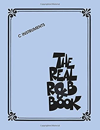 The Real R&B Book: C Instruments (Real Books) by Unknown(2015-01-01)