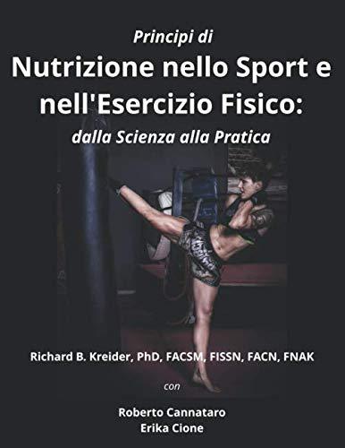 Principi di nutrizione Nello sport e nell'Esercizio Fisico dalla Scienza alla Pratica