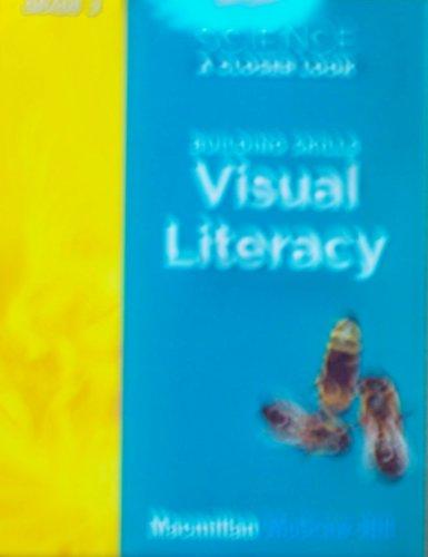 Science, A Closer Look, Grade 2, Building Skills: Visual Literacy (ELEMENTARY SCIENCE CLOSER LOOK)