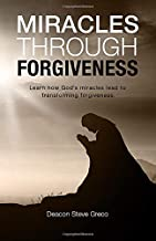 Miracles Through Forgiveness